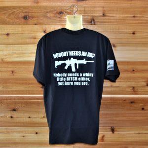 Nobody Needs an AR Short Sleeve T-shirt